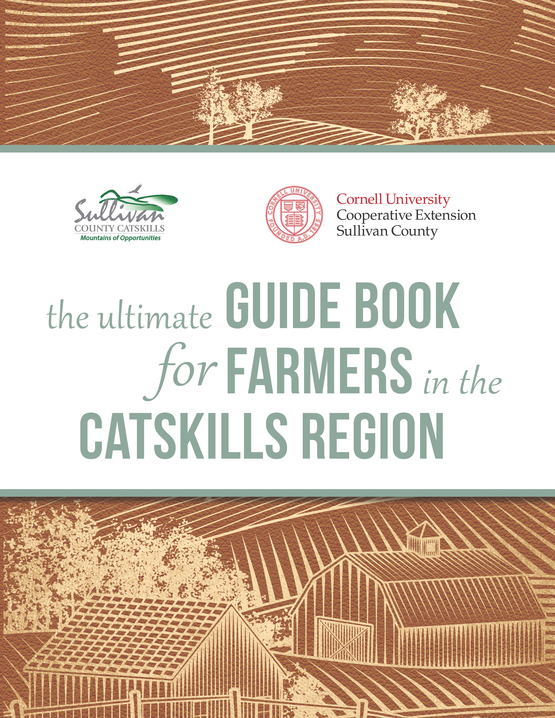 The Ultimate Guide Book for Farmers in the Catskills Region Cover Page 2
