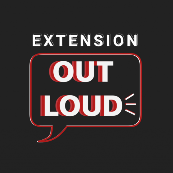 extension out loud podcast
