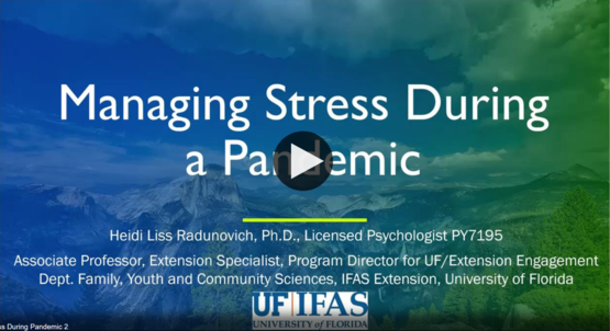 Managing Stress During a Pandemic Video