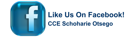 Like Us On Facebook! CCE Schoharie Otsego