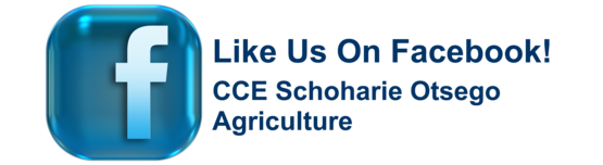Like Us On Facebook! CCE Schoharie Otsego Agriculture