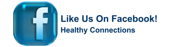 Like us on Facebook - Healthy Connections