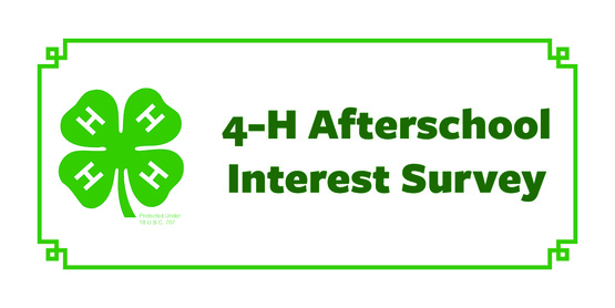 4-H Afterschool Interest Survey