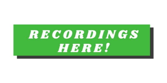 Click here to view the recordings.