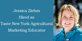 Jessica Zeihm with title Taste New York Agricultural Marketing Educator