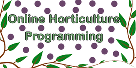 Online Horticulture Programming Title with vine graphic