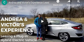 "A couple standing by an electric vehicle, outside on a cloudy day, text: ""Andrea & Victor's Experience leasing a Plug-in Hybrid Electric vehicle"""