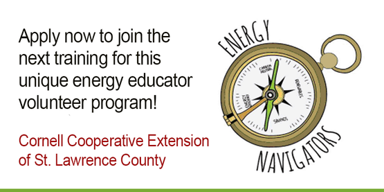 """compass graphic and words """"Energy Navigators"""", """"Apply now to join the next training for this unique energy educator volunteer program!"""" an d""""Cornell Cooperative Extension of st. Lawrence County"""""""