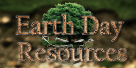 Earth Day Resources title with a tree floating behind