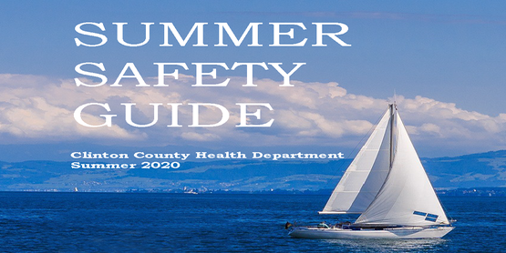 Clinton County Health Department Summer Safety with a sailboat sailing over water.