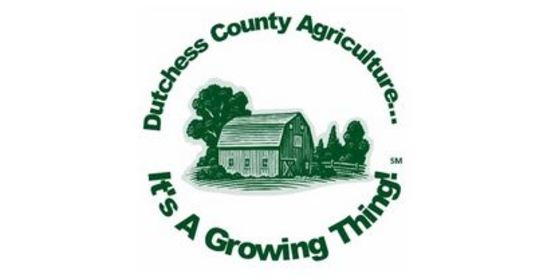 Dutchess County Agriculture... It's a Growing Thing!