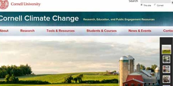 The Cornell Climate Change Website provides a portal to the climate change research, teaching, and outreach and extension programs of Cornell University.   http://climatechange.cornell.edu/