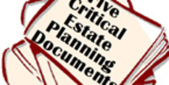 Five Critical Estate Documents Workshop