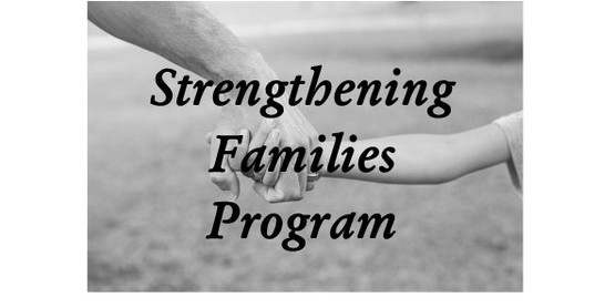 Strengthening Families Program (youth in grades 4 - 6 and their parents/caregivers)