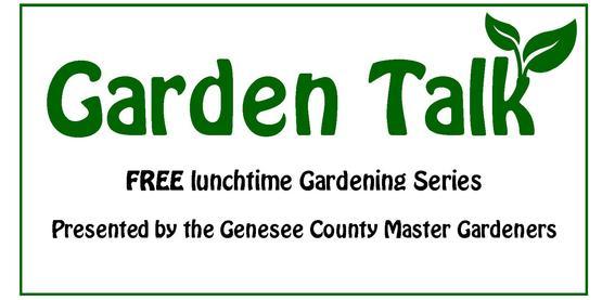 """Garden Talk"" lunch time series - Sensory Gardens"