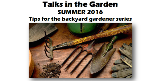 Talks in the Garden--Tips for the backyard gardener series