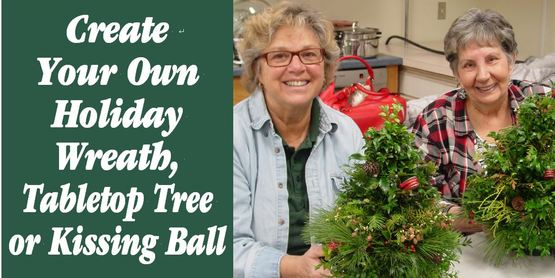 Create a Wreath, Tree, or Kissing Ball