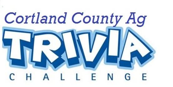 Cortland County Ag Trivia
