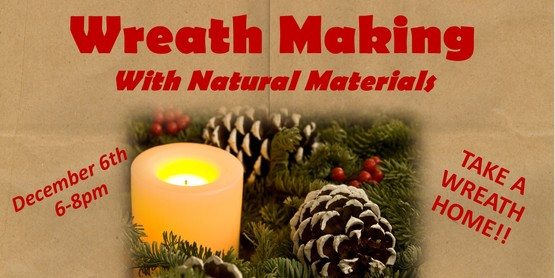 Wreath Making with Natural Materials