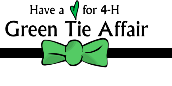 Have a Heart for 4-H Green Tie Affair