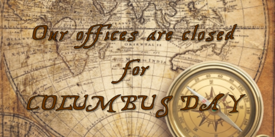 Offices Closed - Columbus Day