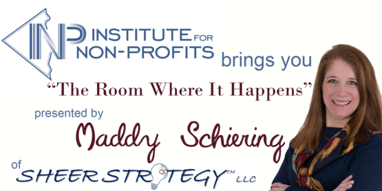 "Institute for Non-Profits presents ""The Room Where It Happens"""