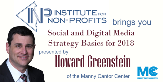 Institute for Non-Profits presents: Social and Digital Media Strategy Basics for 2018