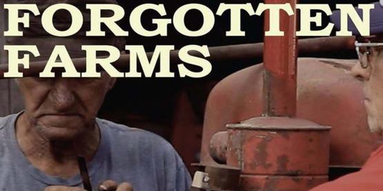 Forgotten Farms Film Screening