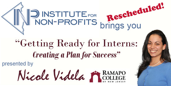"RESCHEDULED: INP Presents: ""Getting Ready for Interns: Creating a Plan for Success"""