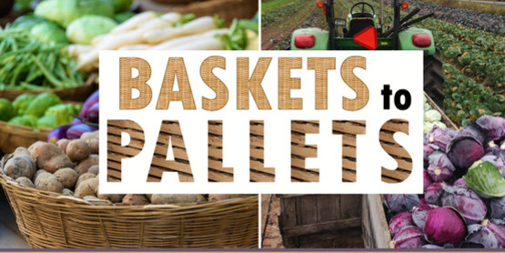 Baskets to Pallets - Intro to Selling Wholesale