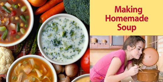 Make Healthy, Homemade Soup