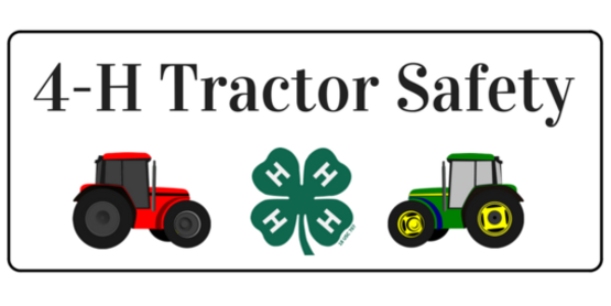 4-H Tractor Safety Program -April 24 through 26