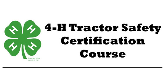 4-H Tractor Safety Certification Course