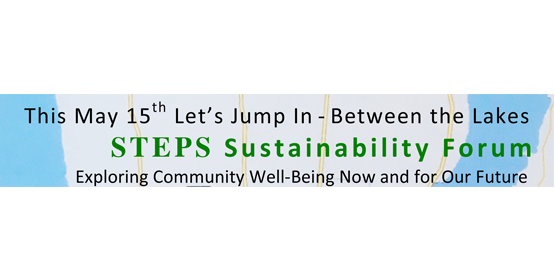STEPS Sustainability Forum - Exploring Community Well-Being Now and for our Future