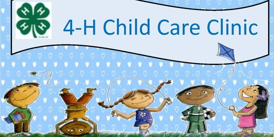 4-H Childcare Clinic