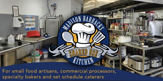Madison Barracks Shared Use Kitchen