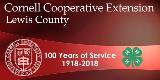 Cornell Cooperative Extension of Lewis County 100 Years of Service
