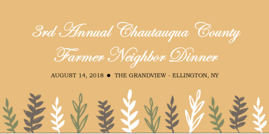 3rd Annual Chautauqua County Farmers Neighbor Dinner