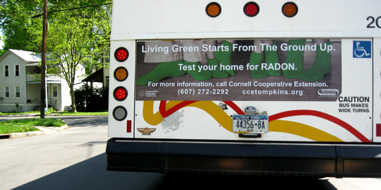A bus poster on a TCAT bus in a Radon Education campaign in Tompkins County.