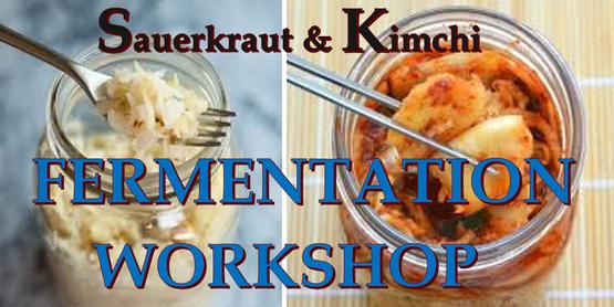 Fermentation Workshop- Sauerkraut and Kimchi