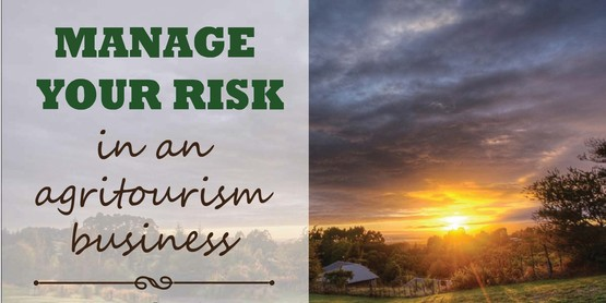 Manage Risk in Your Agritourism Business
