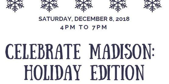 Celebrate Madison:Holiday Edition
