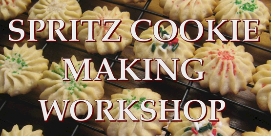 SPRITZ COOKIE MAKING WOKSHOP