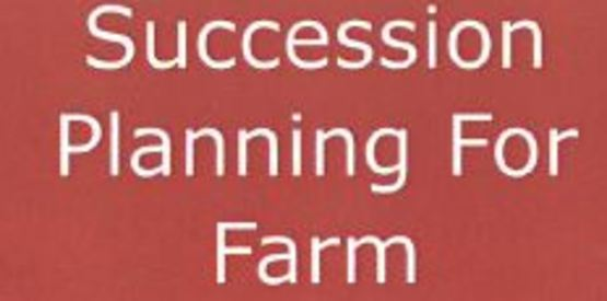 Succession Planning Kickoff Seminar for Farm Business