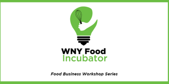 WNY Food Incubator Workshops