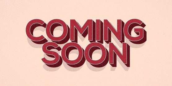 """""""Coming Soon"""" written in red lettering"""