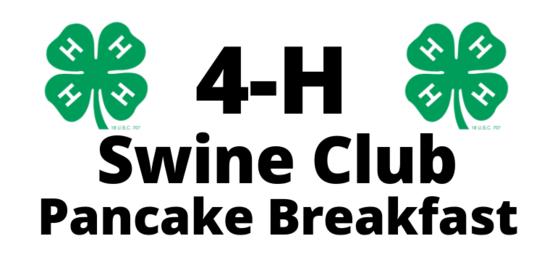 4-H Swine Club Pancake Breakfast
