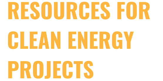 Resources for Clean Energy Projects