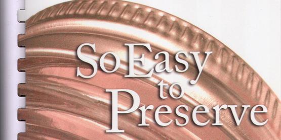 So Easy To Preserve