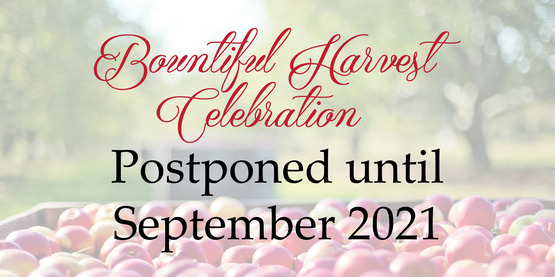 Bountiful Harvest Postponed 2020